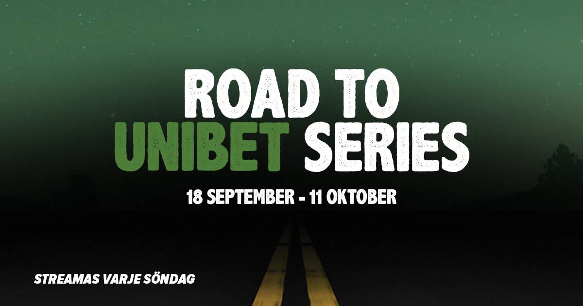 Road to Unibet Series Bild